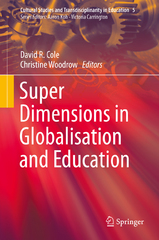 Super Dimensions in Globalisation and Education 1st Edition 9789811003127 9811003122