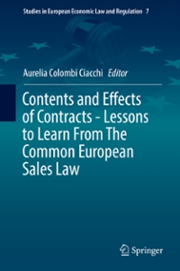 Contents and Effects of Contracts-Lessons to Learn From The Common European Sales Law 1st Edition 9783319280745 3319280740