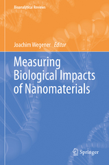 Measuring Biological Impacts of Nanomaterials 1st Edition 9783319248233 3319248235