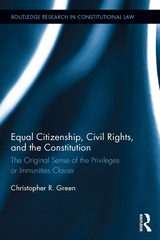 Equal Citizenship, Civil Rights, and the Constitution 1st Edition 9781317539407 1317539400