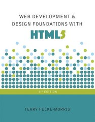 Web Development and Design Foundations with HTML5 8th Edition 9780134322759 0134322754