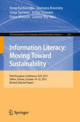 Information Literacy: Moving Toward Sustainability 1st Edition 9783319281971 3319281976