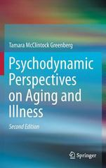 Psychodynamic Perspectives on Aging and Illness 2nd Edition 9783319242873 3319242873