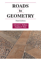 Roads to Geometry 3rd Edition 9781478632030 1478632038