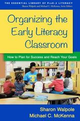Organizing the Early Literacy Classroom 1st Edition 9781462526536 1462526535
