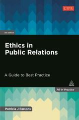 Ethics in Public Relations 3rd Edition 9780749477264 0749477261
