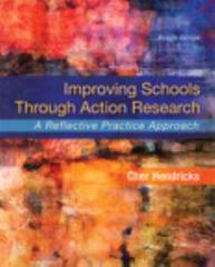 Improving Schools Through Action Research 4th Edition 9780134029320 0134029321