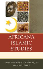 Africana Islamic Studies 1st Edition 9780739173459 0739173456