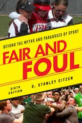 Fair and Foul 6th Edition 9781442248458 1442248459