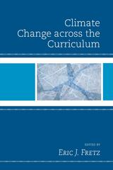 Climate Change across the Curriculum 1st Edition 9781498511193 1498511198