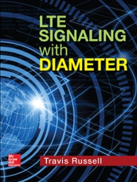 LTE Signaling with Diameter 1st Edition 9781259584282 1259584283
