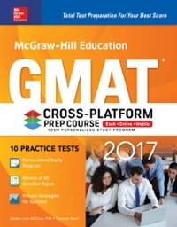 McGraw-Hill Education GMAT 2017 Cross-Platform Prep Course 10th Edition 9781259642449 1259642445
