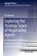 Exploring the Strategy Space of Negotiating Agents 1st Edition 9783319282435 3319282433