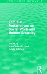 Feminist Perspectives on Social Work and Human Sexuality 1st Edition 9781138667440 1138667447