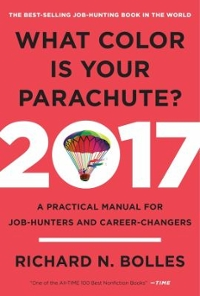 What Color Is Your Parachute? 2017 1st Edition 9780399578205 039957820X