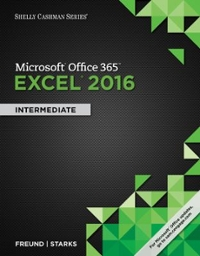 Shelly Cashman Series Microsoft Office 365 & Excel 2016 1st Edition 9781305870710 1305870719