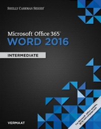 Shelly Cashman Series Microsoft Office 365 & Word 2016 1st Edition 9781305871007 1305871006