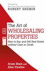 The Art of Wholesaling Properties 1st Edition 9781491775707 149177570X