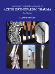 Principles and Management of Acute Orthopaedic Trauma 3rd Edition 9781504915168 150491516X
