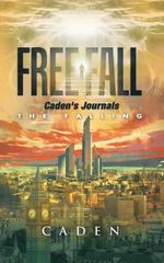Free Fall 1st Edition 9781504964548 1504964543