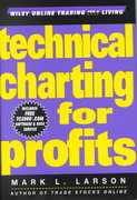 Technical Charting for Profits 1st edition 9780471413240 0471413240