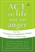 ACT on Life Not on Anger 1st edition 9781572244405 1572244402