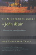 The Wilderness World of John Muir 1st edition 9780618127511 0618127518