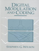 Digital Modulation and Coding 1st edition 9780132100717 0132100711