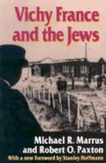 Vichy France and the Jews 0 9780804724999 0804724997