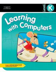 Learning with Computers Level K 1st edition 9780538437776 0538437774