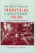 The Life and Death of Industrial Languedoc, 1700-1920 0 9780195045086 0195045084