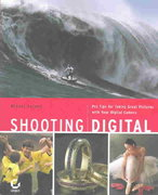 Shooting Digital 1st edition 9780782141047 0782141048