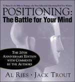 Positioning: The Battle for Your Mind, 20th Anniversary Edition 3rd edition 9780071359160 0071359168