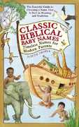 Classic Biblical Baby Names 0 9780553383935 0553383930