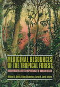Medicinal Resources of the Tropical Forest 0 9780231101714 0231101716