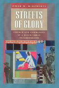 Streets of Glory 0 9780226562179 0226562174
