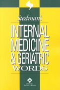 Stedman's Internal Medicine and Geriatric Words 1st edition 9780781738323 0781738326