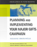 Planning and Implementing Your Major Gifts Campaign 1st edition 9780787957087 0787957089