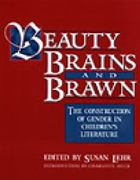 Beauty, Brains, and Brawn 0 9780325002842 0325002843