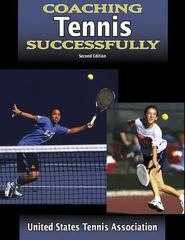 Coaching Tennis Successfully 2nd edition 9780736048293 0736048294