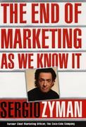 The End of Marketing as We Know It 1st edition 9780887309861 0887309860