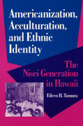 Americanization, Acculturation, and Ethnic Identity 0 9780252063589 0252063589