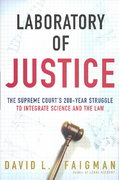 Laboratory of Justice 1st edition 9780805072747 0805072748