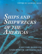 Ships and Shipwrecks of the Americas 0 9780500278925 050027892X