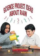 Science Project Ideas About Rain 0 9780894908439 089490843X