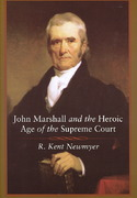 John Marshall and the Heroic Age of the Supreme Court 0 9780807132494 0807132497