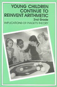Young Children Continue to Reinvent Arithmetic, 2nd Grade 1st Edition 9780807729571 0807729574