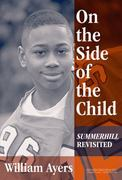On the Side of the Child 1st Edition 9780807743997 0807743992