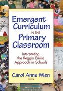 Emergent Curriculum in the Primary Classroom 1st Edition 9780807748879 0807748870