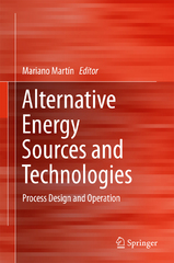 Alternative Energy Sources and Technologies 1st Edition 9783319287522 3319287524